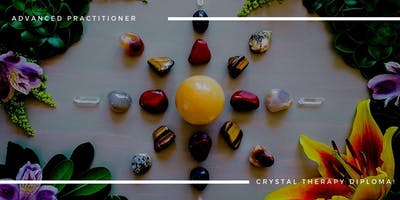 Advanced Practitioner Diploma in Crystal Therapy