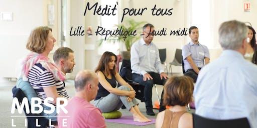 MBSR-Lille : La Médit' pour tous (Jeudi midi à Lille République)