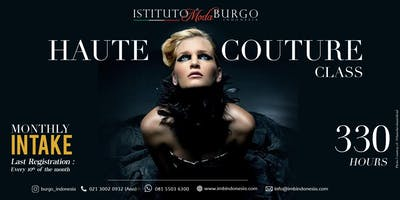 HAUTE COUTURE CLASS by Istituto di Moda Burgo Indonesia- 330 Hours