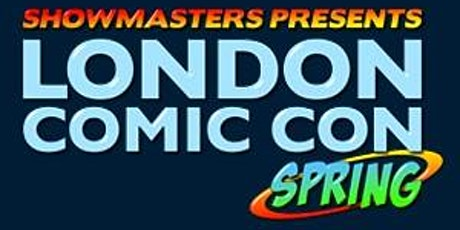 London Comic Con Spring 2020 tickets