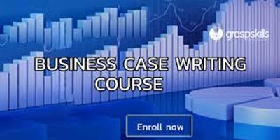 Business Case Writing (BCW) Training in Hamilton, Canada