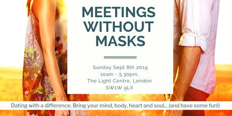 Meetings Without Masks (London) Sept 8 2019. Created by Jan Day. Led by Nicola Foster tickets