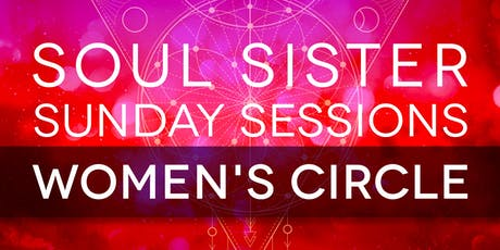 Soul Sister Sunday Sessions | 6 tickets