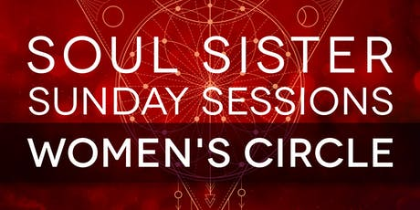 Soul Sister Sunday Sessions | 7 tickets