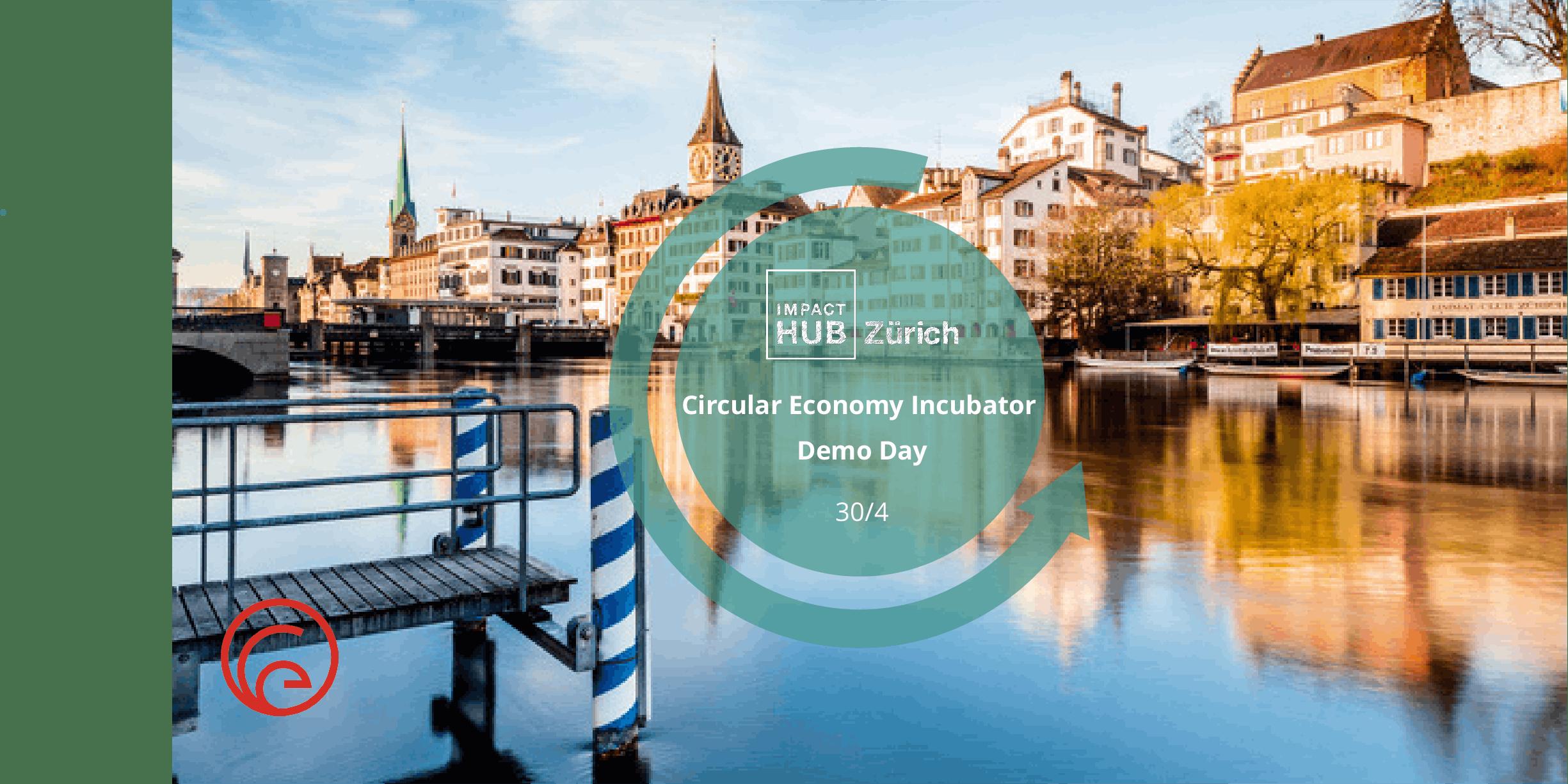 Circular Economy Transition I Demo Day Zürich & Bern