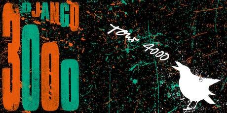 Django 3000 - Tour 4000 - Würzburg Tickets