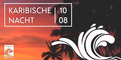 H´ugo´s Karibische Nacht 2019 Tickets