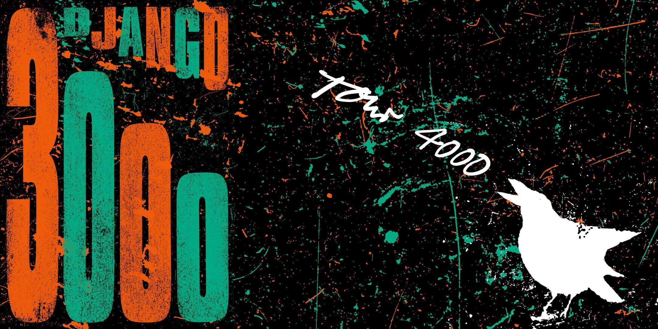 Django 3000 - Tour 4000 - Leipzig