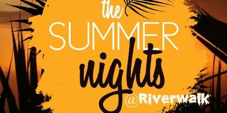 Summer Nights @Riverwalk tickets