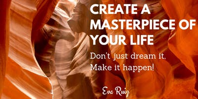 Create a Masterpiece of your Life: Don\