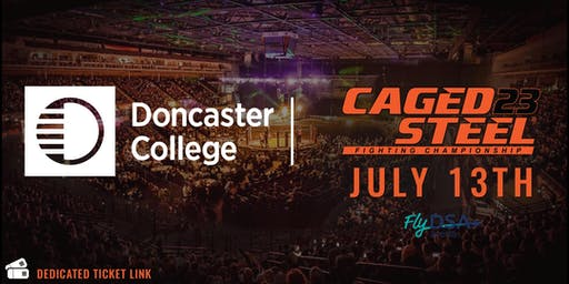 Caged Steel 23 - Doncaster College Ticket Link