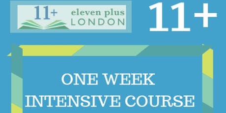 One Week 11+ Intensive Course -  (21st October 2019- 25th October 2019) tickets