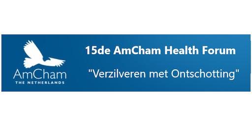 """15de AmCham Health Forum """"Verzilveren met Ontschotting"""""""
