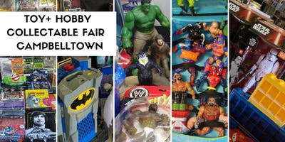 Toy and Hobby Collectable Fair - Campbelltown