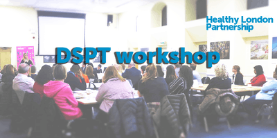 Data Security and Protection Toolkit workshop - Orpington