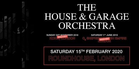 The House & Garage Orchestra (Roundhouse, London) tickets
