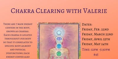 Chakra Clearing with Valerie April 26th