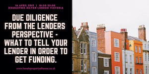 Due diligence from the Lender's Perspective - How to...