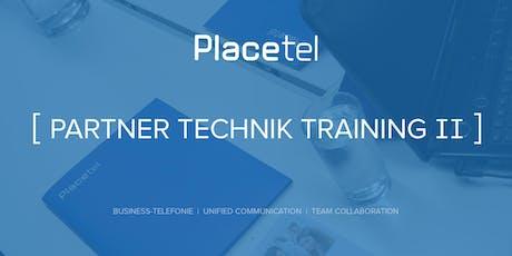 Partner Technik Training II (Placetel PROFI) Tickets