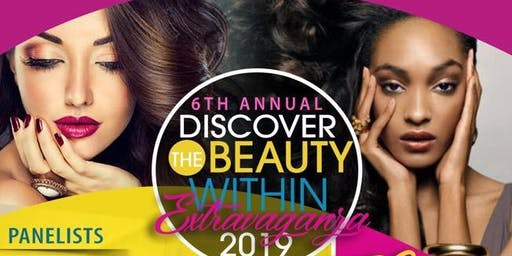 6th Annual Discover The Beauty within Extravaganza2019