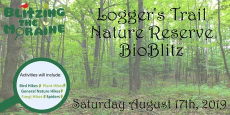 Blitzing the Moraine 2019! Logger's Trail Nature Reserve BioBlitz tickets