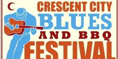 2019 Crescent City Blues & BBQ Festival VIP EXPERIENCE tickets