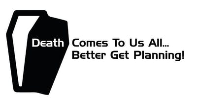 GOOD DEATH WEEK: Plan Your Own Funeral!
