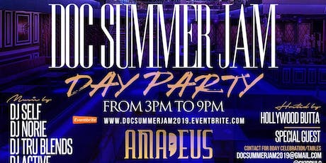 """DOC """"SUMMER JAM"""" DAY PARTY tickets"""