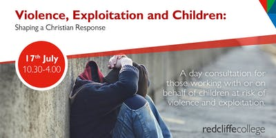 Violence, Exploitation and Children: Shaping a Christian Response