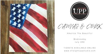 Canvas & Cork | America The Beautiful tickets