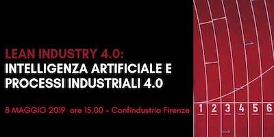 LEAN INDUSTRY 4.0: INTELLIGENZA ARTIFICIALE E PROCESSI INDUSTRIALI