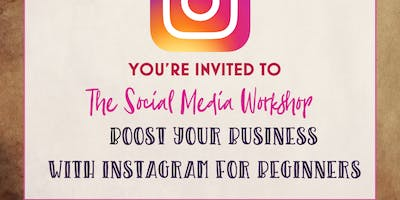 The Social Media Workshop – Boost your Business with Instagram