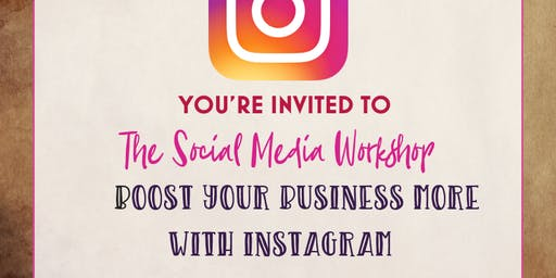 The Social Media Workshop – Boost your Business with more Instagram