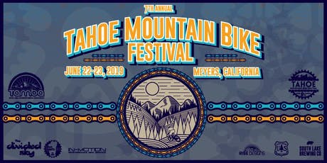 7th Annual Tahoe Mountain Bike Festival tickets