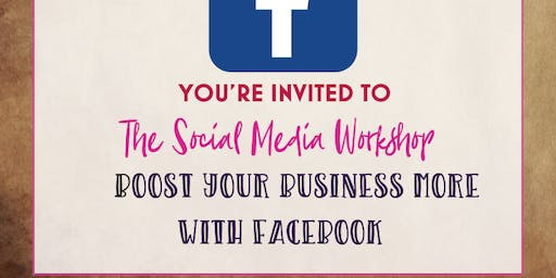 The Social Media Workshop – Boost your Business with more Facebook