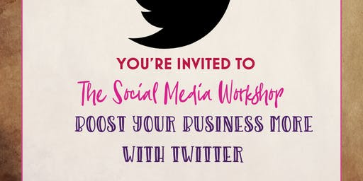 The Social Media Workshop – Boost your Business with more Twitter