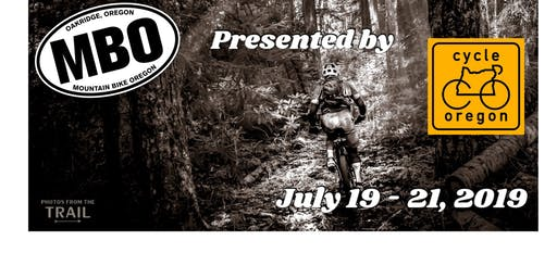 Mountain Bike Oregon ~ 15th Anniversary! 7/19-7/21/19
