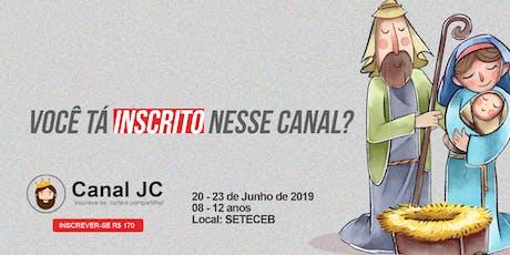 CANAL JC - ACAMPAMENTO KIDS BOAS NOVAS ingressos