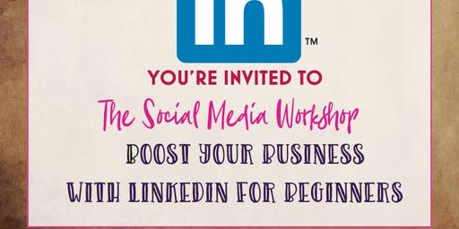 The Social Media Workshop – Boost your Business with LinkedIn