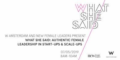 What She Said x New Female Leaders - W Amsterdam