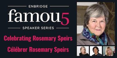 Famous 5 Ottawa celebrates Rosemary Speirs