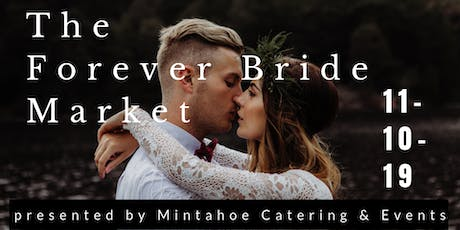 The Forever Bride Market - November 10, 2019 tickets