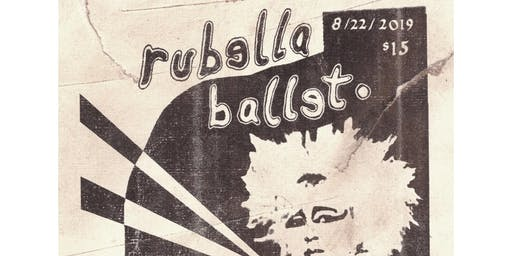 Rubella Ballet with Haram, Blu Anxiety, Wisteria and Miedo