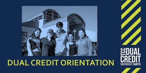Dual Credit Orientation - FALL 2019 ONLY (Option 8)