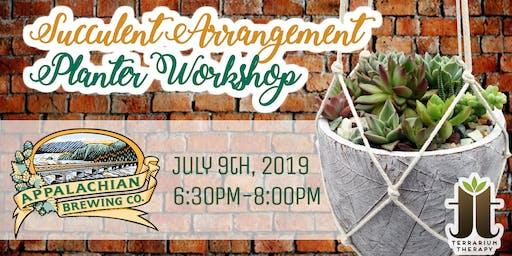 Succulent Arrangement Planter Workshop at Appalachian Brewing Company