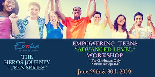Empowering Teens Advanced Level Workshop