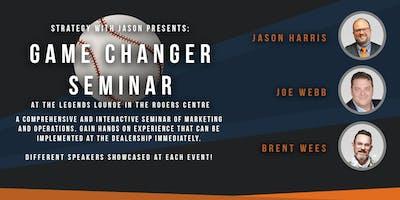 Game Changer Seminar - July 24th, 2019