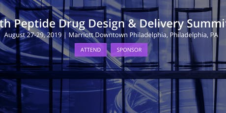 2019 Peptide Drug Design & Delivery Summit tickets