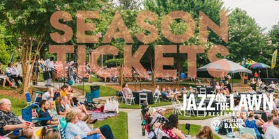 Season Tickets - Jazz on the Lawn Presented by Fidelity Bank