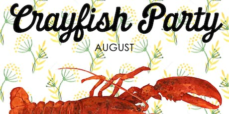 Crayfish Party 19th August tickets